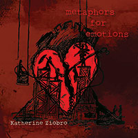 Katherine Ziobro - Metaphors for Emotions EP